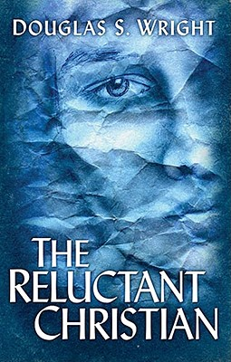 Image for The Reluctant Christian