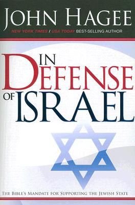 IN DEFENSE OF ISRAEL, HAGEE, JOHN