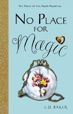 Image for No Place for Magic (Tales of the Frog Princess)