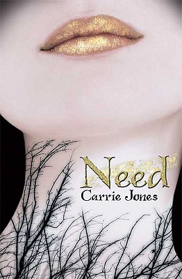 Need, Jones, Carrie
