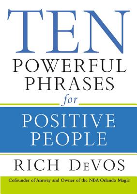 Image for Ten Powerful Phrases for Positive People