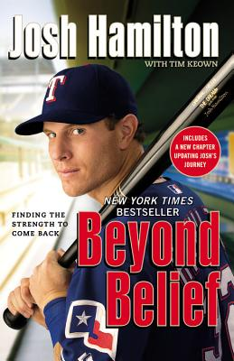 Image for Beyond Belief: Finding the Strength to Come Back