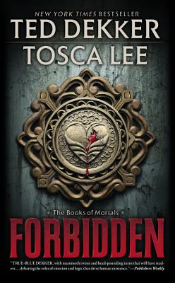 Forbidden (The Books of Mortals), Ted Dekker