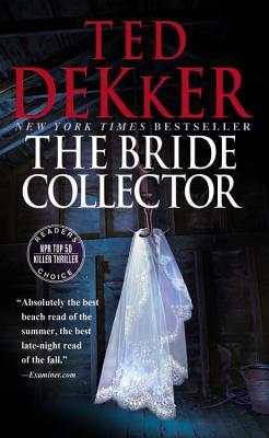 The Bride Collector, Ted Dekker