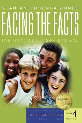 Image for Facing the Facts  The Truth About Sex and You