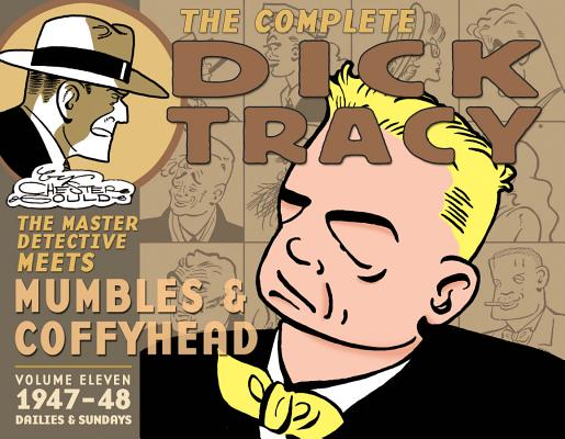 CHESTER GOULD'S DICK TRACY : 1947-1948, CHESTER GOULD