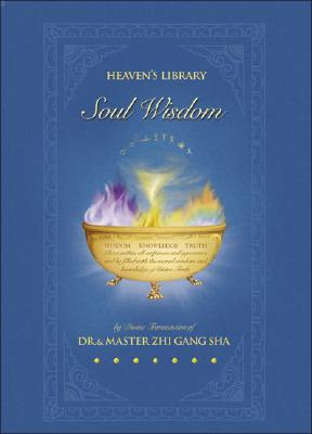 Image for Soul Wisdom: Practical Treasures to Transform Your Life