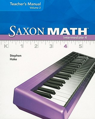 Saxon Math Intermediate 4, Volume 2, Stephen Hake
