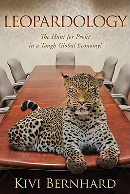 Image for Leopardology: The Hunt For Profit In A Tough Globa