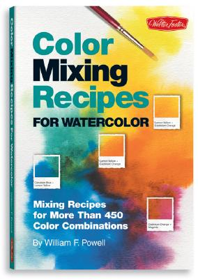 Image for Color Mixing Recipes for Watercolor: Mixing recipes for more than 400 color combinations