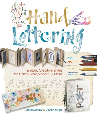 Image for HAND LETTERING SIMPLE, CREATIVE STYLES FOR CARDS, SCRAPBOOKS & MORE