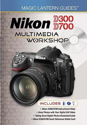 Image for Magic Lantern Guides®: Nikon D300/D700 Multimedia Workshop