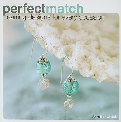 Perfect Match: Earring Designs For Every Occasion, Sara Schwittek