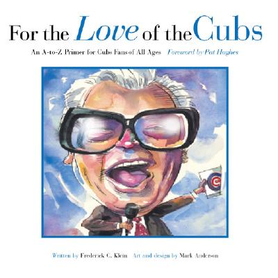 Image for For the Love of the Cubs