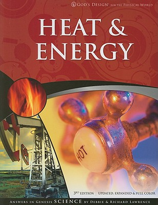 Image for Heat and Energy (God's Design for the Physical World)