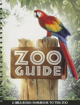 Image for Zoo Guide: A Bible-Based Handbook to the Zoo