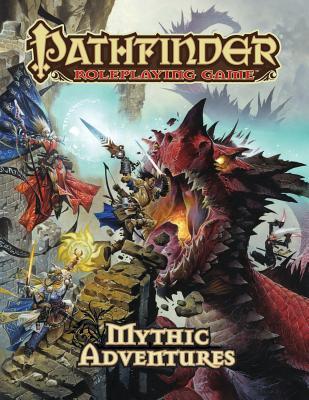 Pathfinder Roleplaying Game: Mythic Adventures, Bulmahn, Jason