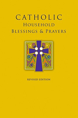 Catholic Household Blessings & Prayers