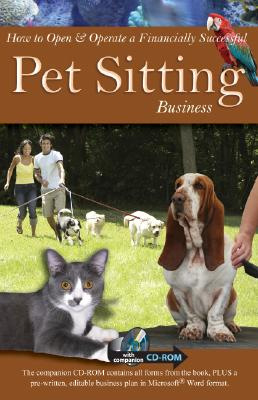 How to Open and Operate a Financially Successful Pet Sitting Business, Duea, Angela Williams