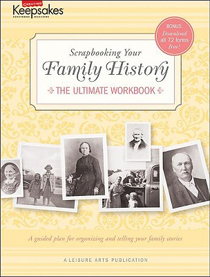 Image for Creating Keepsakes: Scrapbooking Your Family History:  (Leisure Arts #4295)