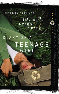 Image for It's a Green Thing (Diary of a Teenage Girl: Maya, Book 2)