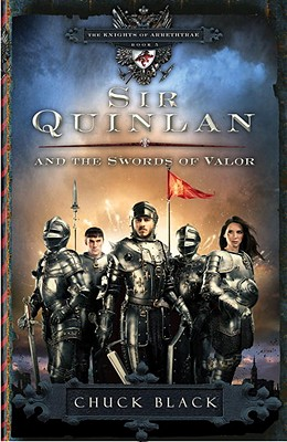 Image for Sir Quinlan and the Swords of Valor (The Knights of Arrethtrae) Book 5