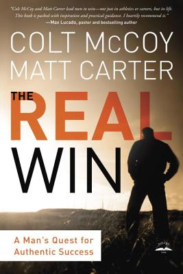 Image for The Real Win: Pursuing God's Plan for Authentic Success