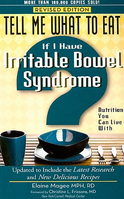 Image for Tell Me What to Eat If I Have Irritable Bowel Syndrome, Revised Edition: Nutrition You Can Live With (Tell Me What to Eat series)