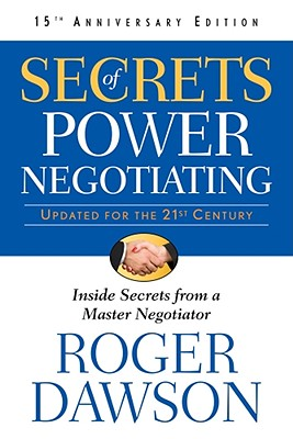 Image for Secrets of Power Negotiating,15th Anniversary Edition: Inside Secrets from a Master Negotiator