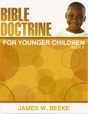 Image for Bible Doctrine for Younger Children: Book B (Grade 5)