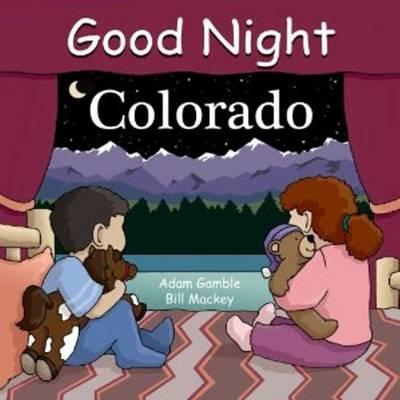 Image for Good Night Colorado (Good Night Our World)