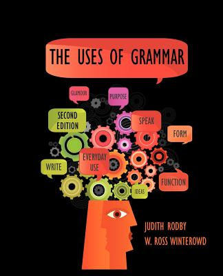 The Uses of Grammar, Rodby, Judith; Winterowd, W. Ross