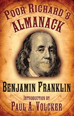 Poor Richard's Almanack, Franklin, Benjamin; Volcker, Paul A. [Introduction]
