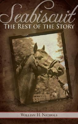 Image for Seabiscuit, the Rest of the Story