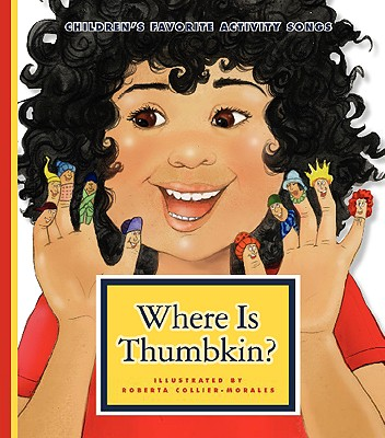Where Is Thumbkin? (Children's Favorite Activity Songs)