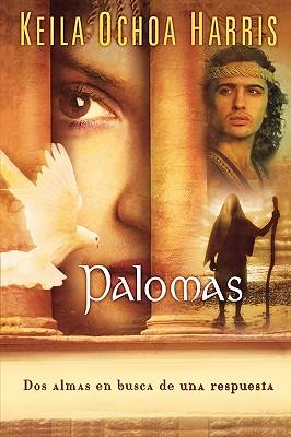 Palomas (Spanish Edition), Keila Ochoa Harris