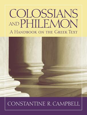 Image for Colossians and Philemon: A Handbook on the Greek Text (Baylor Handbook on the Greek New Testament)