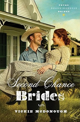 Image for Second Chance Brides (Texas Boardinghouse Brides, Book 2)