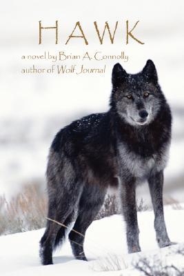 Hawk: A Novel, Connolly, Brian A.