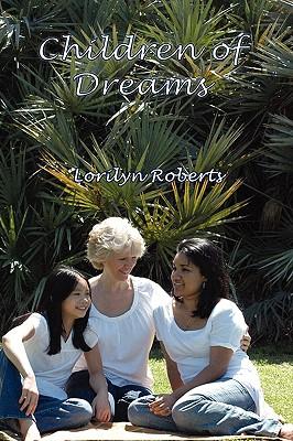 Children of Dreams, Roberts, Lorilyn