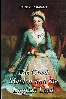 Image for The Greek Maiden and the English Lord