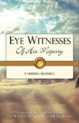Image for EYE WITNESSES Of His Majesty
