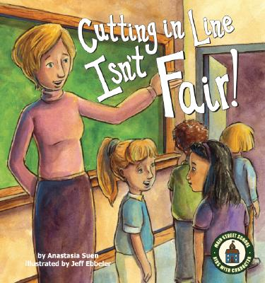 Image for CUTTING IN LINE ISN'T FAIR ILLUSTRATED BY JEFF EBBELER