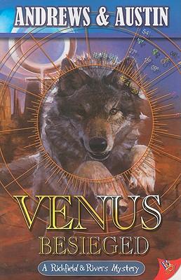 Venus Besieged (Richfield & Rivers Mystery Series), Andrews, Austin