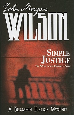 Simple Justice, Wilson, John Morgan