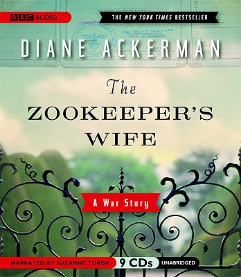 The Zookeeper's Wife: A War Story (Audio), Ackerman, Diane