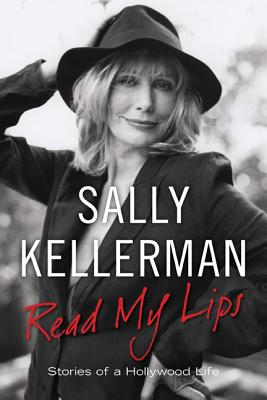 Image for READ MY LIPS : STORIES OF A HOLLYWOOD LIFE