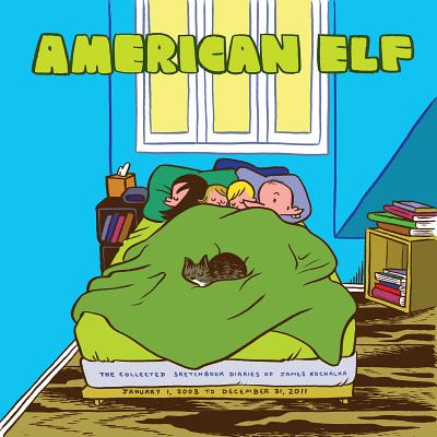 Image for American Elf Book 4: The Collected Sketchbook Diaries of James Kochalka: January 1 2008 - December 31 2011