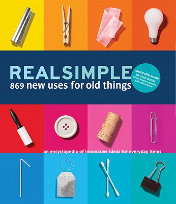 Image for Real Simple 869 New Uses for Old Things