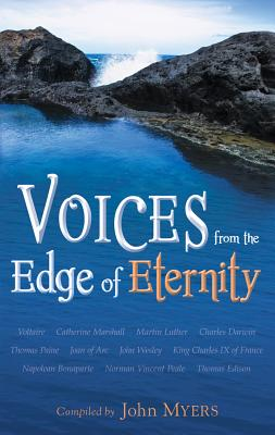 Voices From The Edge Of Eternity, John Myers